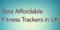Best Affordable Fitness Trackers in UK for 2021 Uk Supermarkets, Leaflets, Fitness Tracker, Brochures, Flyers