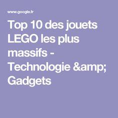 Top 10 des jouets LEGO les plus massifs - Technologie & Gadgets