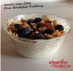chia breakfast pudding. Wheat Free Market, Grain Free, Sugar Free