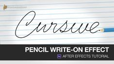 After Effects Video Tutorial: Pencil Write-On Effect