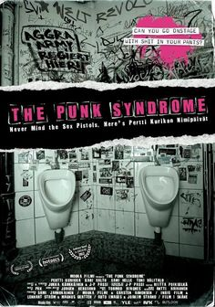 Ooohhh! You got to see this movie - The Punk Syndrome (www.kovasikajuttu.fi). What a poster, too!