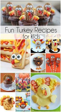 FUN Turkey Recipes for Thanksgiving! Kid friendly ideas that will make the holidays even more memorable!