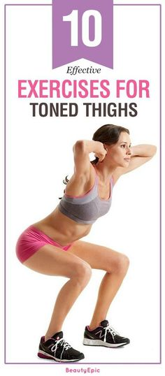 Exercises For Toned Thighs: It is better if you do all the 10 exercises mentioned below. If not then do at least 6-5 daily which ever you feel comfortable in first then you can increase as your body becomes flexible enough. Let's get started.