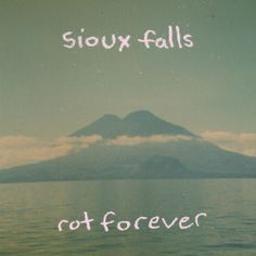 SIOUX FALLS – ROT FOREVER (9,5)