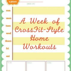 A full week worth of CrossFit style home workouts, no equipment needed