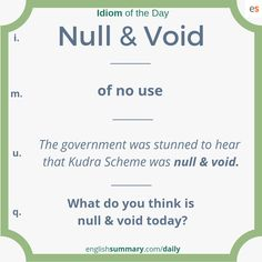 Null and Void Idiom meaning in english – Grammar Advanced English Vocabulary, Learn English Grammar, Learn English Words, English Phrases, English Idioms, English Lessons, English Language Learning, Interesting English Words, Unusual Words