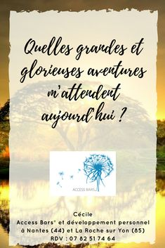 "Le pouvoir des questions Access Bars. ""Quelles grandes et glorieuses aventures m'attendent aujourd'hui ?"" RDV Access Bars en Vendée ou à Nantes : 07 82 51 74 64 Access Bars, Access Consciousness, This Or That Questions, Positive Thoughts, Nantes"