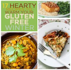 17 Hearty Recipes To Warm Your Gluten-Free Winter
