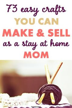 73 crafts you can make and sell easily. Learn how to make crafts, DIY crafts, knitting, crocheting, painting and more and sell crafts to make money as a stay at home mom. crafts to sell 87 Crafts You Can Make and Sell as a Stay at Home Mom - Twins Mommy Crochet Projects To Sell, Crochet Crafts, Knitting Projects, Sewing Projects, Knitting Ideas, Diy Projects, Crochet Ideas, Crochet 101, Wire Crochet