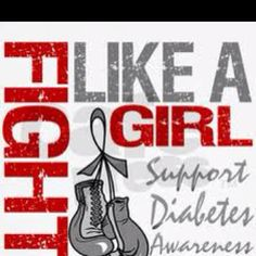 Fight Like A Girl. Support Diabetes Awareness.