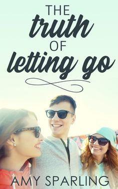 Cover Reveal: The Truth of Letting Go by Amy Sparling