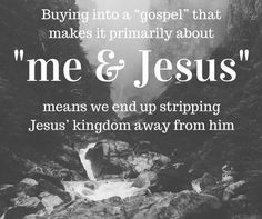 It's not about a personal relationship with Jesus - A blog post.
