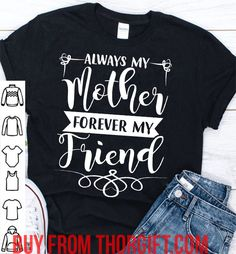 My mother my friend | Mom Gifts | Mom Shirts | Gifts For Mom | Gift Ideas For Mom – Fine Public My Friends Mom, Presents For Mom, Mom Gifts, Best Mom, Public, Gift Ideas, T Shirt, Stuff To Buy, Women