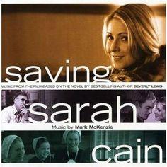 Saving Sarah Cain- Wonderful Christian Movie