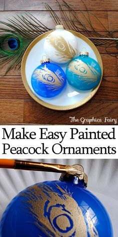 Easy Christmas Ideas. Make Painted Peacock Ornaments. So pretty!