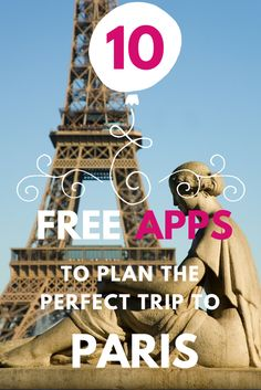 Planning a trip to Paris? Here are 10 really useful, free apps to download for your next trip to Paris.