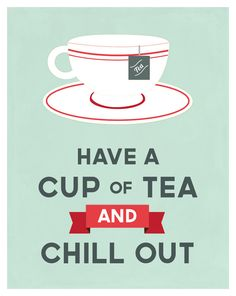 Drink Tea and Chill Out, kitchen art poster print, mint, red & white ~ NEW!