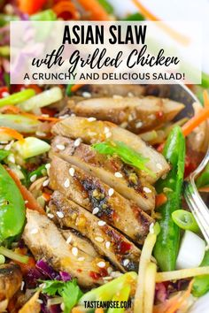 Asian Slaw With Grilled Chicken! With coleslaw, snap peas, red peppers, cucumber, jalapeno, green onions, and a sweet ginger garlic dressing. #TasteAndSee