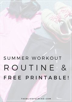 A simple workout plan for summer + a free printable total body workout + a  calendar 7a7245240e2