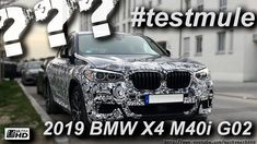 BMW X4 M40i G02 2019 Test Mule spied on the streets and spotted in detail.   Specs: BMW X4 M40i G02 2019: 3.0-liter I6 turbo Base Price: ??? Weight: 1720 kg / 3792 lb Max output: 265 kW / 355 bhp Weight to Power ratio: 10.36 lb/bhp Max torque: 495 Nm Sprint 0-62 mph: 4.6 s Top speed: 155 mph (limited)