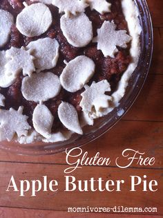 Gluten-Free Pie Crust Recipe and Gluten-Free Apple Butter Pie Recipe