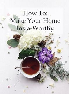 The French Bedroom Company Blog | How To: Make Your Home Insta-Worthy. Get your home instagram ready with our top tips and ideas.