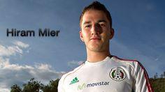 Hiram Mier | Selección Mexicana de Fútbol - Mi Selección