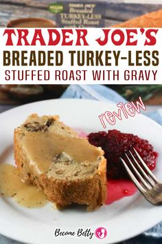 A returning classic that hits shelves before Thanksgiving, but in my store these hang around until the start of the new year. While the turkeys may be gone, these vegan turkey-less roasts are there for the vegan or people who prefer to enjoy less meat at the dinner table. | Become Betty @becomebetty #traderjoes #traderjoesthanksgiving #traderjoesturkeylessstuffedroast #traderjoesvegan #traderjoesthanksgivingpies #traderjoesfall #traderjoesdiditagain #traderjoesfan #traderjoesreview #becomebetty Easy Freezer Meals, Easy Family Dinners, Trader Joes Bread, Trader Joes Vegetarian, Pork Recipes, Chicken Recipes, Best Trader Joes Products, Vegan Turkey