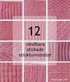 12 vändbara stickmönster (strukturmönster) till halsdukar, sjalar, filtar ... Knitting Basics, Knitting Stitches, Baby Knitting, Knitting Patterns, Yarn Crafts, Diy And Crafts, Stick O, Baby Barn, Bra Hacks