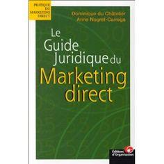 Le guide juridique du marketing direct