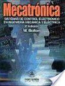 Recomendado en el MÁSTER EN TECNOLOGÍA E INDUSTRIA ALIMENTARIA Mecatrónica  : sistemas de control electrónico en la ingeniería mecánica y eléctrica. Un enfoque multidisciplinario 2013 . Recurso electrónico + info : http://encore.fama.us.es/iii/encore/record/C__Rb2558720