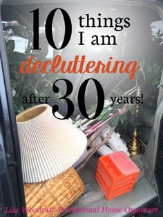 10 items I am decluttering after 30 years!