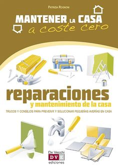 Buy Reparaciones y mantenimiento de la casa by Patrizia Rognoni and Read this Book on Kobo's Free Apps. Discover Kobo's Vast Collection of Ebooks and Audiobooks Today - Over 4 Million Titles! Electronics Basics, Electrical Energy, Metal Homes, Wood And Metal, Home Projects, Free Apps, Audiobooks, This Book, Ebooks