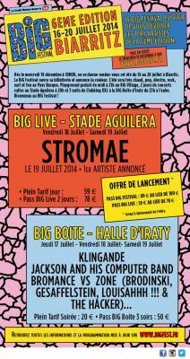 Big Festival. Du 16 au 20 juillet 2014 à biarritz.