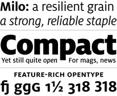 Milo- a strong, reliable staple. Describes me perfectly! Professional Fonts, Font Shop, 1 Gif, Future Jobs, Typography, Lettering, Beautiful Fonts, Describe Me, Cool Fonts