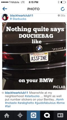 Taken and captioned by me...this is a real car that I had the 'privilege' of seeing in the Glendora area
