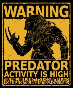 Predator activity is high Mens Premium T-Shirt navy - Terminator Funny - Just one more thing to worry about when out in the woods. The post Predator activity is high Mens Premium T-Shirt navy appeared first on Gag Dad. Alien Vs Predator, Predator Movie, Predator Alien, Predator Helmet, Posters Geek, Laurent Durieux, Seasons Posters, Alien Art, Hunting Season