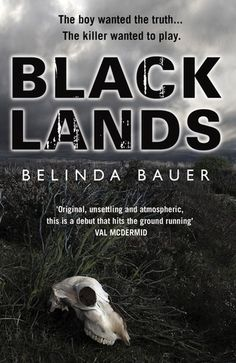 "Belinda Bauer: Blacklands. Belinda's debut novel, which won her the 2010 CWA Gold Dagger award. A book with local interest too: ""Twelve-year-old Steven Lamb digs holes on Exmoor, hoping to find a body. Every day after school, while his classmates swap football stickers, Steven goes digging to lay to rest the ghost of the uncle he never knew, who disappeared aged eleven and is assumed to have fallen victim to the notorious serial killer Arnold Avery..."""