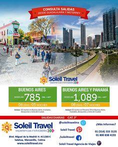 Buenos Aires y Panamá Desde $1,787 USD 8 Días / 7 Noches  Incluye: 3 noches en Panamá / 4 noches en Buenos Aires / Traslados / Desayunos / Visita de Ciudad / impuestos  Vigencia - Mayo