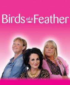 birds of a feather This show is still funny now and is on the new Drama channel, perfect!