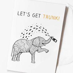 Funny Drunk Elephant Birthday Card  'Let's Get