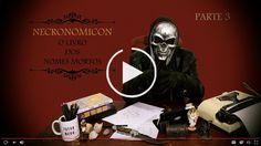 Necronomicon, O Livro dos Nomes Mortos - Parte 3