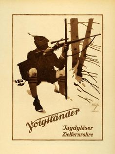 """""""Voigtl�nder Jagdgl�ser Zielfernrohre"""" This is an original 1926 photogravure of an advertising poster by Ludwig Hohlwein for Voigtl�nder Rifle Scopes. Period Pa"""