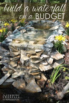 Don't let anyone tell you differently. You can build a waterfall on a budget! Let me show you how with this tutorial.