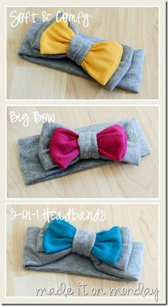 These big bow headbands are made from scraps...and comfy enough that Baby will forget she has it on! Tutorial form Made it on Monday.