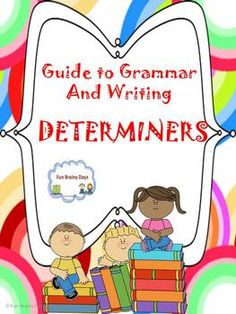 Determiners This set includes poster, interactive notebook material, worksheets and task cards. I also include the instruction on how to play scoot for the task cards and answer sheet. Answer key for the task card are the only answer key included on this. This set talk about the Kinds of Determiners: Articles and Demonstrative.How to use each and samples are included. $5.00
