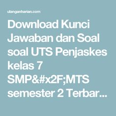 Download Kunci Jawaban dan Soal soal UTS Penjaskes kelas 7 SMP/MTS semester 2 Terbaru dan Terlengkap - UlanganHarian.Com