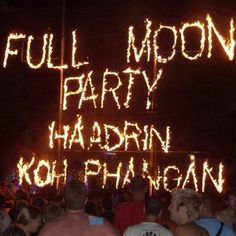 Once a month on Haad Rin Beach - the world wide well-known Full Moon Party