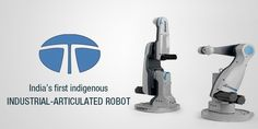 BRABO, an Industrial Robot Entirely Conceptualized, Designed and Manufactured in India - NowPs Tech Industrial Robots, India First, Design, Science, Design Comics