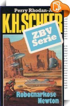 ZBV 32: Robotnarkose Newton    ::  Der »Geheimen Wissenschaftlichen Abwehr« ist es gelungen, die Soghmoler vom Mond zu vertreiben. Doch das Hauptquartier der gefährlichen Außerirdischen liegt auf dem Mars, wo das Supergehirn NEWTON den feindlichen Befehlen gehorcht. Die Spezialagenten Thor Konnat und Hannibal Utan starten eine Verzweiflungsaktion, die zur Vernichtung des roten Planeten führen kann.